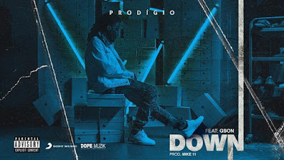 Prodígio feat Gson - Down (Download)