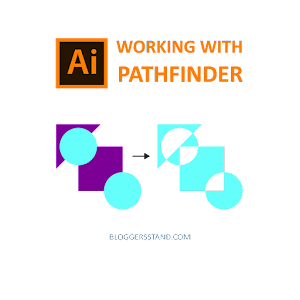 How To Use Pathfinder Tool In Adobe Illustrator