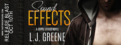 Release Blast & Giveaway: Sound Effects by L.J. Greene