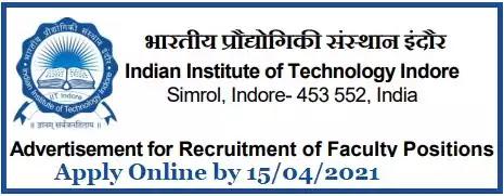 IIT Indore Faculty Vacancy Recruitment 2021