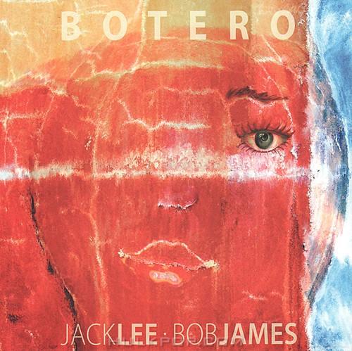 Jack Lee & Bob James – Botero