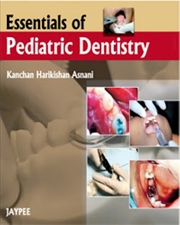 Essentials of Pediatric Dentistry