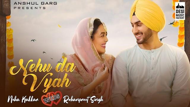 Nehu Da Vyah (Main Taan Vyah Karvauna Tere Naal Ae) Hindi Lyrics - Neha Kakkar