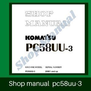 Shop manual pc58uu-3 excavator komatsu