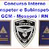 Concurso interno para Inspetor e Subinspetor: Ao total foram 45 inscritos