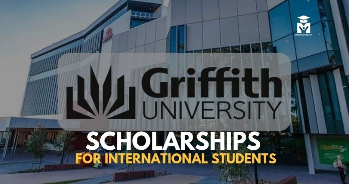 Griffith Remarkable Scholarships for International ...
