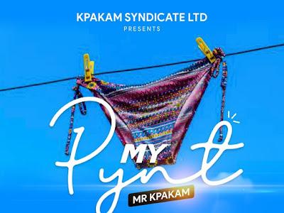 DOWNLOAD MP3: Mr Kpakam - My Pynt