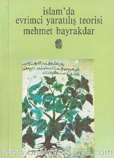 Mehmet Bayraktar - İslam'da Evrimci Yaratılış Teorisi
