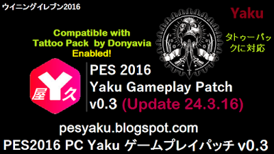 Yaku Gamelay Patch v0.3 Update 24.3.16 + Tattoo Pack Enabled
