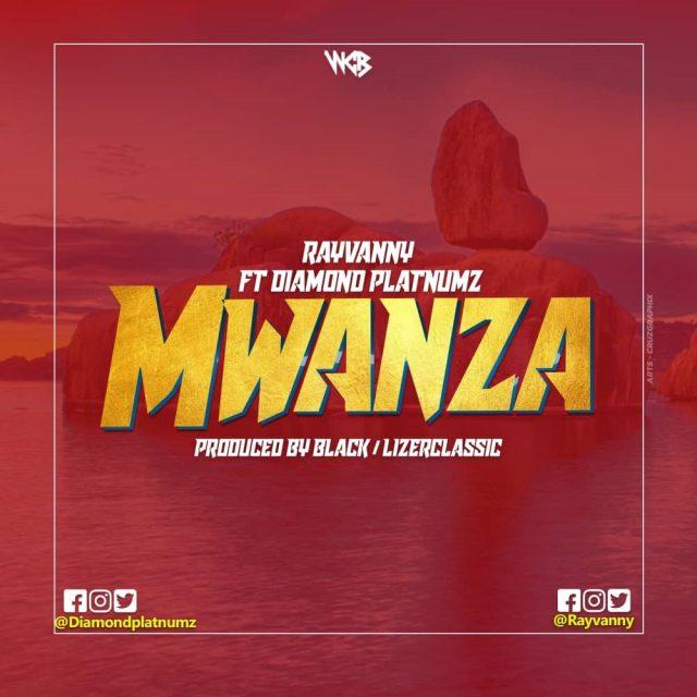 Rayvanny Ft. Diamond Platnumz - Mwanza
