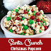 SANTA CRUNCH POPCORN Recipes
