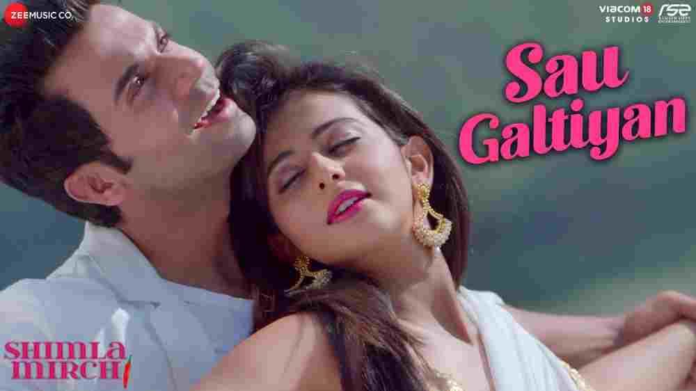 Sau Galtiyan Lyrics - Shimla Mirch