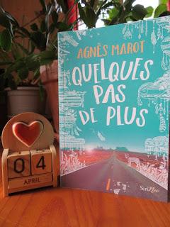Quelques pas de plus d'Agnès Marot