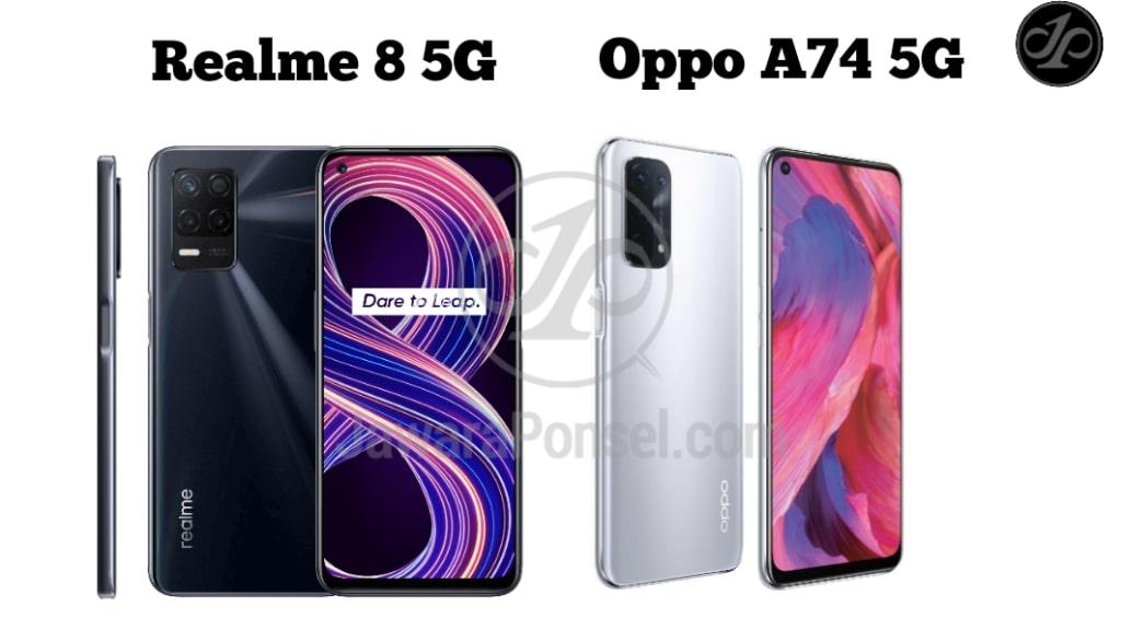 Bagus Mana Realme 8 5G atau Oppo A74 5G