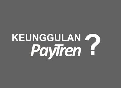 Keunggulan Paytren?