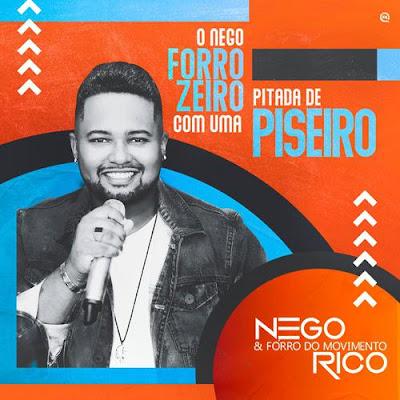 Nego Rico & Forró do Movimento - Promocional de Novembro - 2019