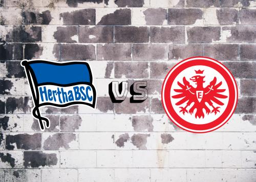 Hertha BSC vs Eintracht Frankfurt  Resumen