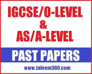 IGCSE (O-Level) and AS/A-Level Past Papers of All Subjects