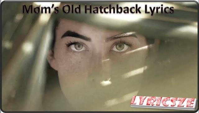 Mom's Old Hatchback Lyrics