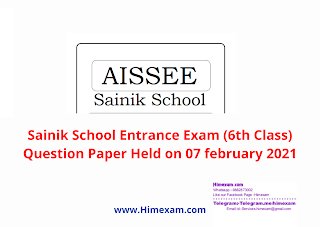 Sainik School Entrance Exam (6th Class) Question Paper Held on 07 february 2021