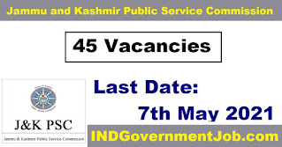 JKPSC Jobs - 45 Assistant Engineer, Deputy Research Officer - Last Date: 7th May 2021