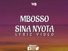 Lyrics | Mbosso – Sina Nyota