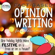 https://www.teacherspayteachers.com/Product/Fact-Based-Opinion-Writing-for-Christmas-Question-2-2230627
