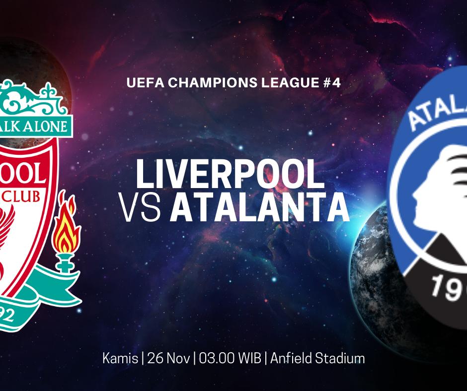 Link Live Streaming Liverpool Vs Atalanta Kickoff 03 00 Wib