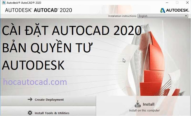 Cài đặt Autocad 2020 bản quyền từ Autodesk