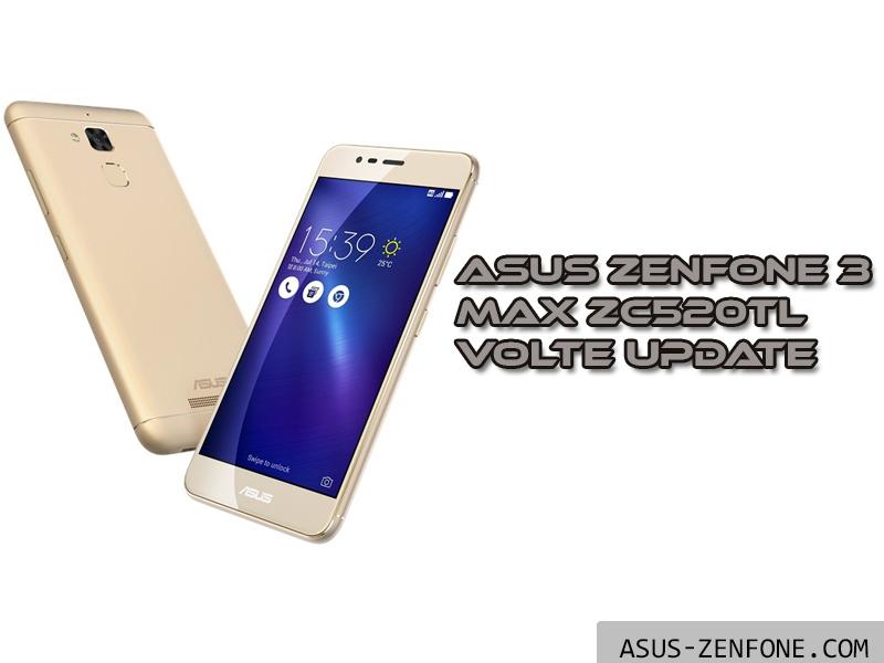 ROM][Full Firmware] ZenFone 3 Max ZC520TL VoLTE Update