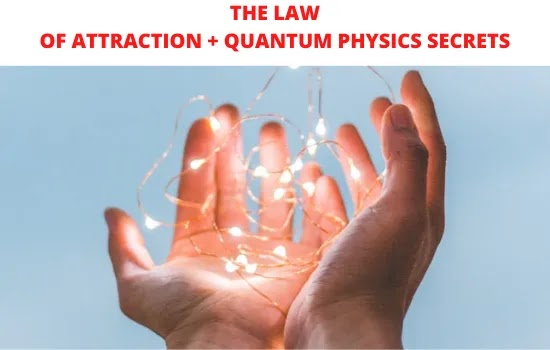 the law of attraction quantum physics,law of attraction quantum physics for beginners,law of attraction quantum physics proof,law of attraction quantum theory,law of attraction quantum physics explained,quantum physics manifesting, quantum manifesting, quantum manifestation