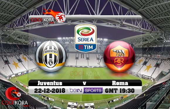 مشاهدة مباراة يوفنتوس وروما اليوم 22-12-2018 في الدوري الإيطالي