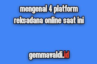 4 Platform reksadana terbaik