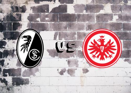 Freiburg vs Eintracht Frankfurt  Resumen