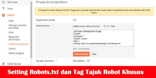 Setting Robots.txt dan Tag Tajuk Robot Khusus yang SEO Blogger