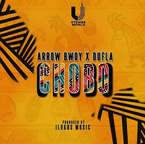 Arrow Bwoy – Chobo feat. Dufla