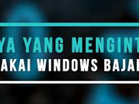 5 Dampak Bahaya Menggunakan Windows Bajakan