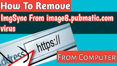 Remove Image8.pubmatic.com Virus From PC