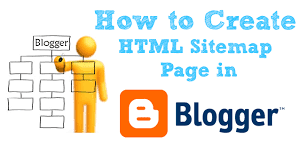 How to Create a Sitemap Page in Blogger blog (2020)