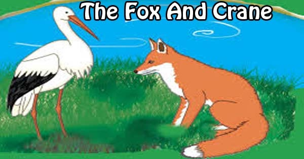 The Fox And Crane Story In English Hania Naz Grammar