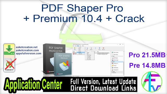 PDF Shaper Pro + Premium 10.4 + Crack