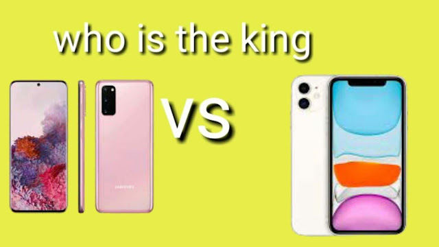 Samsung Galaxy S20 and iPhone 11 which one is the king?