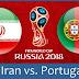 بث مباشر لمباراة البرتغال وايران 25.6.2018 كأس العالم دور المجموعات بجودة عالية موقع عالم الكورة