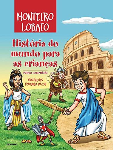 História do mundo para as crianças Monteiro Lobato