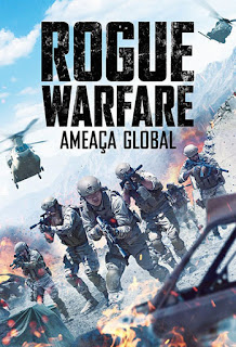 Rogue Warfare: Ameaça Global - BDRip Dual Áudio