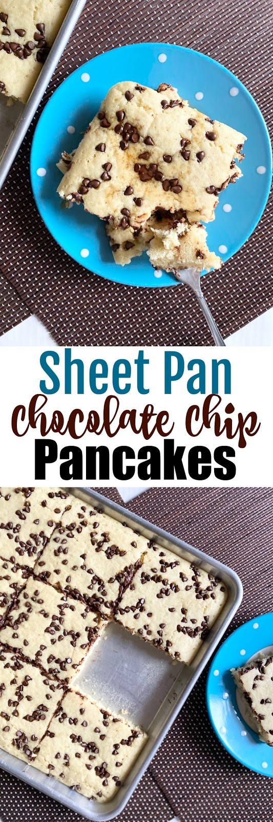 sheet pan chocolate chip pancakes #sweetsavoryeats