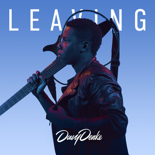 "LISTEN TO ""LEAVING"" A NEW EP BY DAVY DENKE"