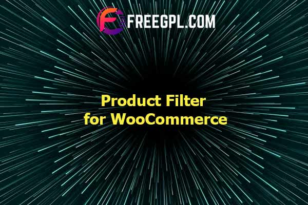 Product Filter for WooCommerce Nulled Download Free