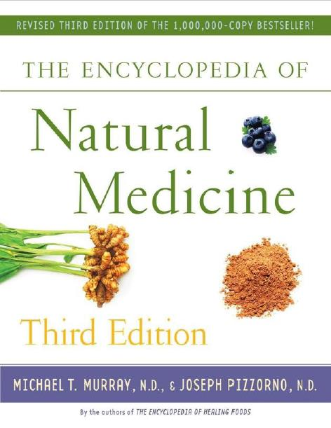 The Encyclopedia of Natural Medicine. Third Edition
