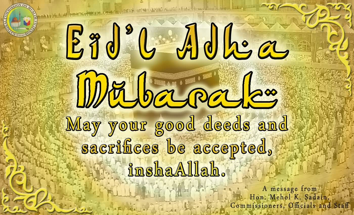 Eid-Al-Adha-2017-Mubarak-May-Your-Good-Deeds-And-Sacrfices-Be-Accepted-InshAllah